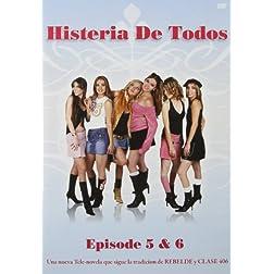 Histeria de Todos, Vol. 5 and 6