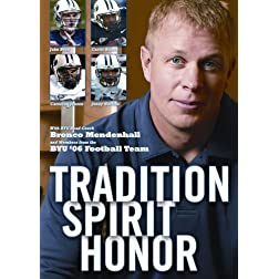 Tradition, Spirit, Honor