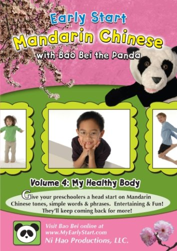 Early Start Mandarin Chinese with Bao Bei the Panda Volume 4: My Healthy Body
