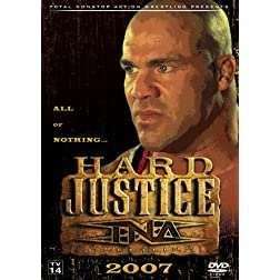 Total Nonstop Action Wrestling Presents: Hard Justice 2007