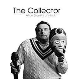 The Collector: Allan Stone's Life in Art