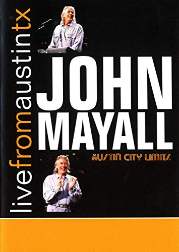 John Mayall: Live From Austin Texas