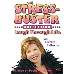 The Stressbusters Collection-Laugh Through Life with Loretta Laroche