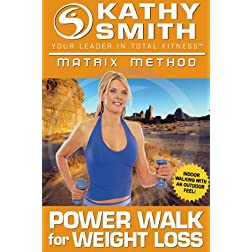 Kathy Smith: Matrix Method - Power Walk for Weigh Loss