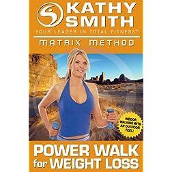Kathy Smith: Matrix Method - Power Walk for Weigh Loss