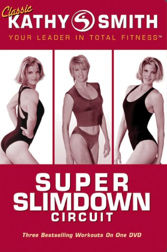 Kathy Smith: Super Slimdown Circuit
