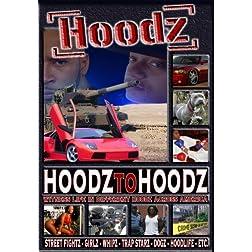 Hoodz: Hoodz to Hoodz