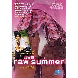Raw Summer (Sub)