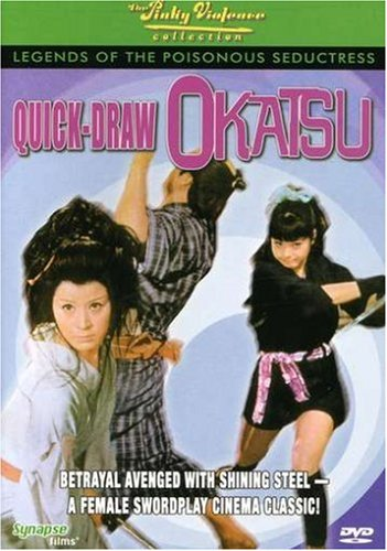 Legends of the Poisonous Seductress #2: Quick Draw Okatsu