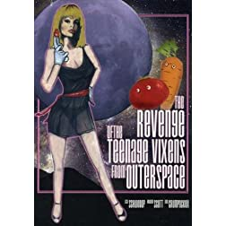 The Revenge Of The Teenage Vixens From Outer Space