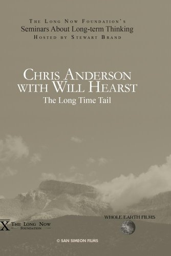 Chris Anderson with Will Hearst: The Long Time Tail