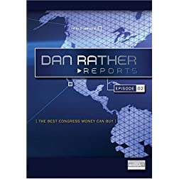 Dan Rather Reports: The Best Congress Money Can Buy (2 DVD Set- WMVHD DVD & Standard Definition DVD)