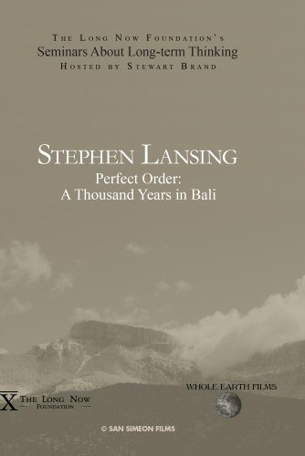 Stephen Lansing: Perfect Order: A Thousand Years in Bali