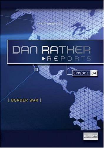 Dan Rather Reports: Border War (2 DVD Set - WMVHD DVD & Standard Definition DVD)