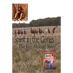 Spirit in the Genes - The Ken Mcleod Story