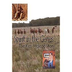 Spirit in the Genes - The Ken Mcleod Story