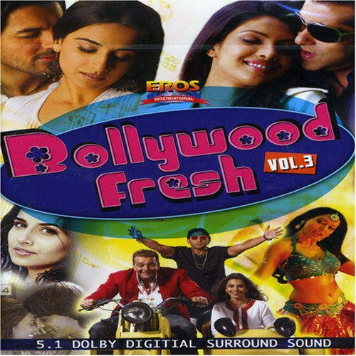 Bollywood Fresh, Vol. 3