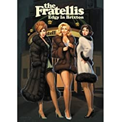 The Fratellis - Edgy in Brixton
