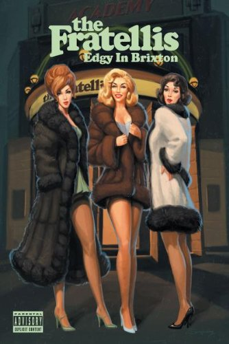 The Fratellis - Edgy in Brixton (Limited Edition)