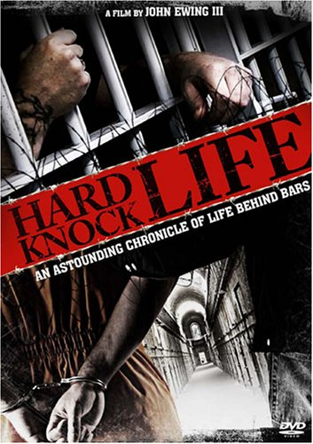 Hard Knock Life: An Astounding Chronicle of Life Behind Bars