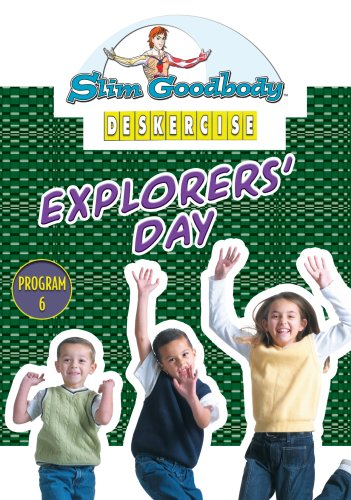 Slim Goodbody Deskercises: Explorers' Day