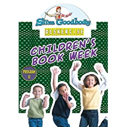 Slim Goodbody Deskercises: Children's Book Week