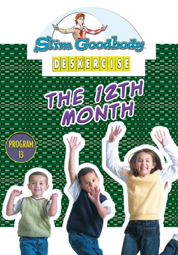 Slim Goodbody Deskercises: The 12th Month