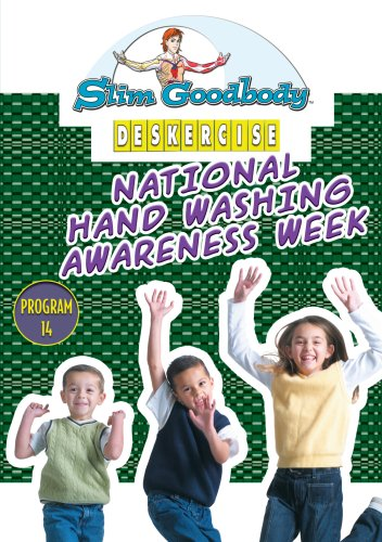 Slim Goodbody Deskercises: Hand Washing Awareness