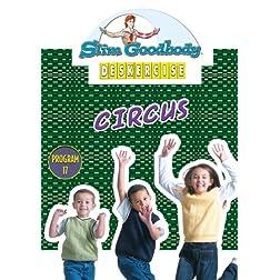 Slim Goodbody Deskercises: Circus
