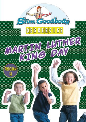 Slim Goodbody Deskercises: Martin Luther King Day