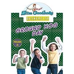 Slim Goodbody Deskercises: Ground Hog Day