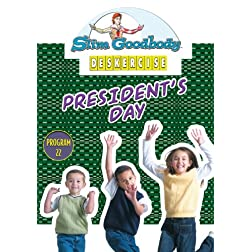 Slim Goodbody Deskercises: President's Day