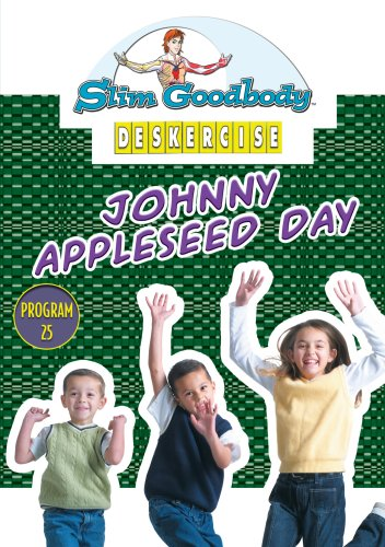 Slim Goodbody Deskercises: Johnny Appleseed Day