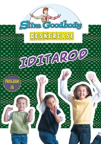 Slim Goodbody Deskercises: Iditarod