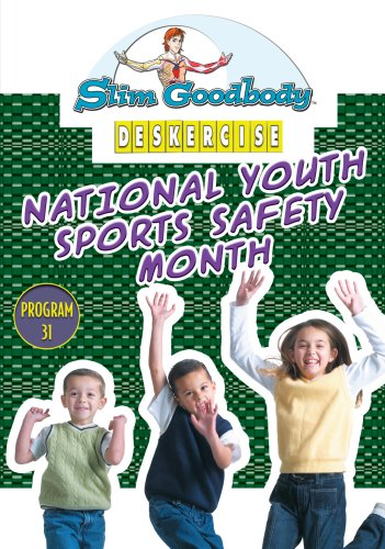 Slim Goodbody Deskercises: Youth Sports Safety