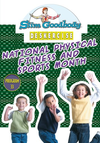 Slim Goodbody Deskercises: Physical Fitness Sports