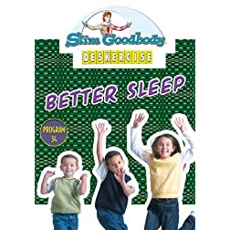 Slim Goodbody Deskercises: Better Sleep Month