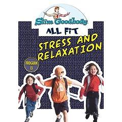 Slim Goodbody Allfit: Stress & Relaxation