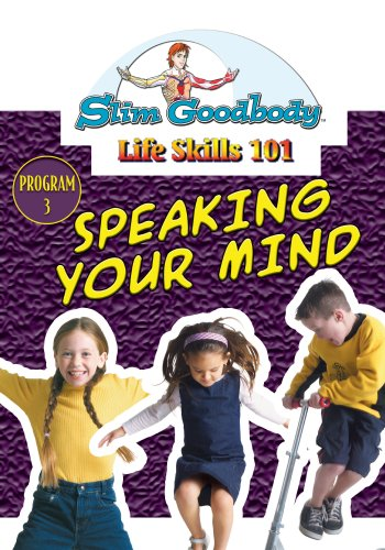Slim Goodbody Life Skills: Speaking Your Mind