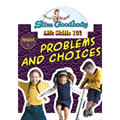Slim Goodbody Life Skills: Problems & Choices