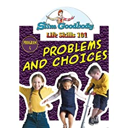 Slim Goodbody Life Skills: Problems & Choices