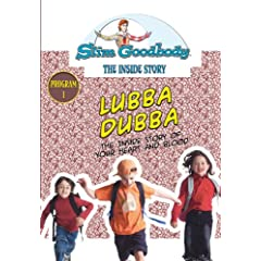 Slim Goodbody Inside Story: Lubba Dubba
