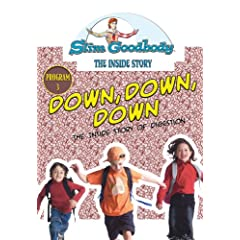 Slim Goodbody Inside Story: Down Down Down