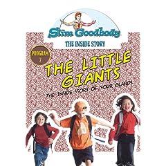 Slim Goodbody Inside Story: The Little Giants