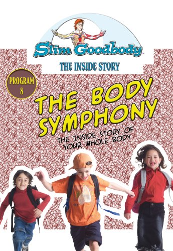Slim Goodbody Inside Story: The Body Symphony