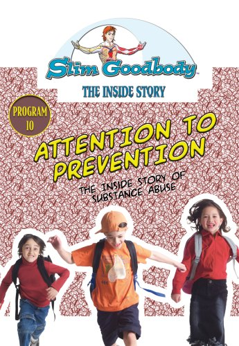 Slim Goodbody Inside Story: Attention Prevention