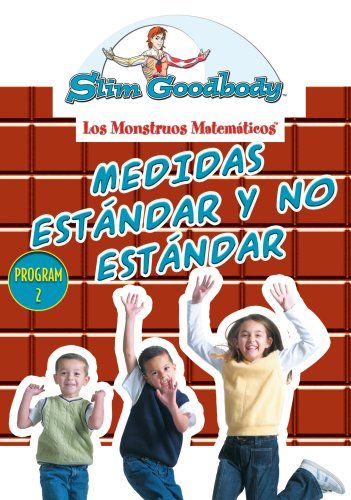 Slim Goodbody Matematicos: Medidas Estandar Y No
