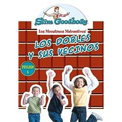 Slim Goodbody Matematicos: Los Dobles Y Sus Vecino