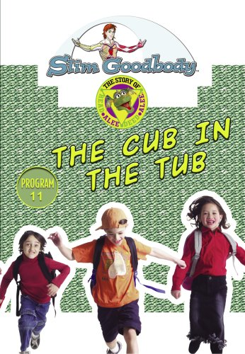 Slim Goodbody Read Alee Deed: The Cub in the Tub