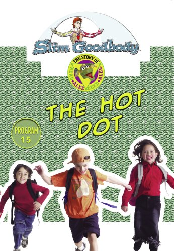 Slim Goodbody Read Alee Deed: The Hot Dot